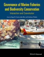 Governance of Marine Fisheries and Biodiversity Conservation : Interaction and Co-Evolution