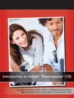 Introduction to Adobe Dreamweaver CS6 with ACA Certification - AGI Creative Team