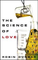 The Science of Love - Robin Dunbar