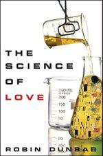 The Science of Love - Robin Dunbar