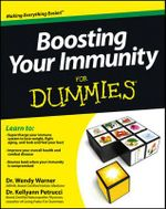 Boosting Your Immunity For Dummies - Wendy Warner