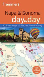 Frommer's Napa & Sonoma Day by Day : Norte, Primitivo and Ingles - Avital Binshtock