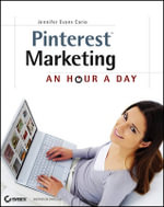 Pinterest Marketing : An Hour a Day - Jennifer Evans Cario