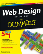 Web Design All-in-One For Dummies : 2nd Edition - Sue Jenkins