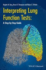 Interpreting Lung Function Tests : A Step-by Step Guide - Bruce Thompson