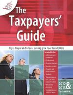 The Taxpayers' Guide 2012-2013 - Taxpayers Australia