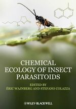 Chemical Ecology of Insect Parasitoids : Modeling Biological Effects and Environmental Fate