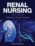 Renal Nursing - Nicola Thomas