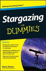 Stargazing for Dummies - Steve Owens 