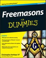 Freemasons For Dummies : 2nd Edition - Christopher Hodapp