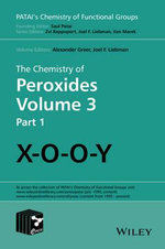 The Chemistry of Peroxides : Volume 3