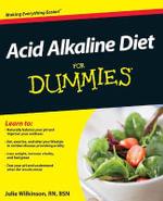 Acid Alkaline Diet For Dummies - Julie Wilkinson