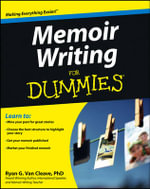 Memoir Writing For Dummies - Ryan G. Van Cleave