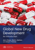 Development and Registration of New Drugs : An Introduction - Jan A. Rosier
