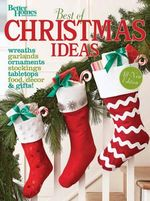 Best of Christmas Ideas (Better Homes and Gardens) : Classic Pictures from a Golden Age of Painting - Better Homes & Gardens