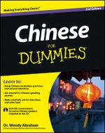 Chinese For Dummies : 2nd Edition - Wendy Abraham