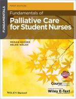 Fundamentals of Palliative Care for Student Nurses - Megan Rosser