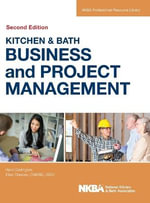 Kitchen and Bath Business and Project Management : with Website - NKBA