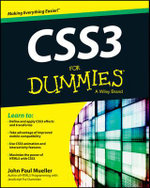 CSS3 For Dummies : For Dummies (Computers) - John Paul Mueller
