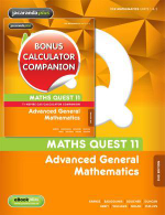 Maths Quest 11 Advanced General Mathematics 2E & eBookPLUS + Maths Quest 11 Advanced General Mathematics 2E TI-Nspire Calculator Companion - Barnes