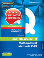 Maths Quest 11 Mathematical Methods CAS 3E & eBookPLUS + Maths Quest 11 Mathematical Methods CAS 3E TI-Nspire Calculator Companion - Williams