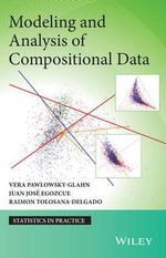Modeling and Analysis of Compositional Data : Statistics in Practice - Vera Pawlowsky-Glahn