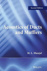 Acoustics of Ducts and Mufflers - M. L. Munjal