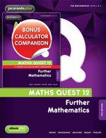 Maths Quest 12 Further Mathematics 4E & eBookPLUS + Maths Quest 12 Further Mathematics 4E TI-Nspire Calculator Companion : Maths Quest for Victoria Senior Series - Novak