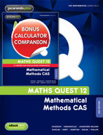 Maths Quest 12 Mathematical Methods CAS 2E & eBookPLUS + Maths Quest 12 Mathematical Methods CAS 2E TI-Nspire Calculator Companion - Hodgson