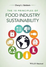 10 Principles of Food Industry Sustainability - Cheryl J. Baldwin
