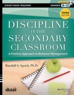 Discipline in the Secondary Classroom : A Positive Approach to Behavior Management with DVD - Randall S. Sprick
