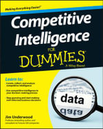 Competitive Intelligence For Dummies : How to Develop a Powerful Pricing Strategy for You... - James D. Underwood