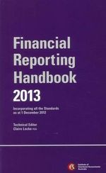 Chartered Accounting Financial Reporting Handbook 2013 - ICAA (Institute of Chartered Accountants in Australia)