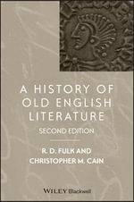 A History of Old English Literature : Poetry, Philosophy, Science
