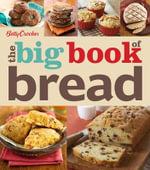 Betty Crocker the Big Book of Bread - Betty Crocker
