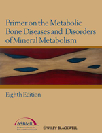 Primer on the Metabolic Bone Diseases and Disorders of Mineral Metabolism - Juliet E. Compston