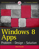 Windows 8 Apps : Problem Design Solution - Mark Rendle