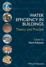 Water Efficiency in Buildings : Theory and Practice