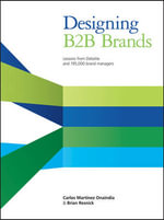 Designing B2B Brands : Lessons from Deloitte and 195,000 Brand Managers - Brian Resnick