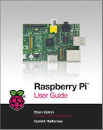 Raspberry Pi User Guide - Gareth Halfacree