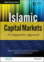 The Islamic Capital Markets : A Comparative Approach - Obiyathulla Ismath Bacha