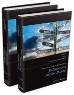 The Wiley-Blackwell Handbook of Judgment and Decision Making