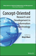 Concept-Oriented Research and Development in Information Technology : A Paradigm Shift in Information Technology