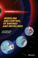 Modeling and Control of Engines and Drivelines - Lars E. Eriksson