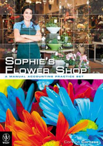 Sophie's Flower Shop : A Manual Accounting Practice Set - Corinne Cortese