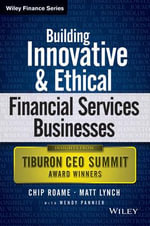 The Innovation Leadership : Building Legacy Financial Services Businesses - Chip Roame