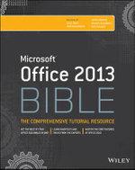 Office 2013 Bible : Bible - Lisa A. Bucki