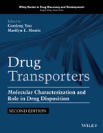 Drug Transporters : Molecular Characterization and Role in Drug Disposition