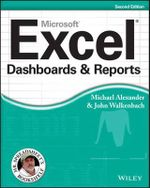 Excel Dashboards & Reports : Mr. Spreadsheet's Bookshelf - Michael Alexander