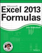 Excel 2013 Formulas : Mr. Spreadsheet's Bookshelf - John Walkenbach